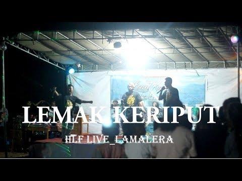Free Download Lemak Keriput Hlf Live Lamalera Mp3 dan Mp4