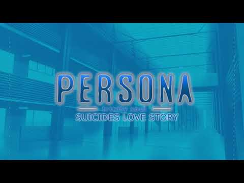 SUICIDES LOVE STORY - Persona Trinity Soul