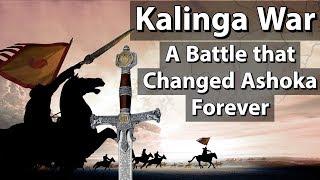 Kalinga War of Ashoka - कैसे कलिंग युद…