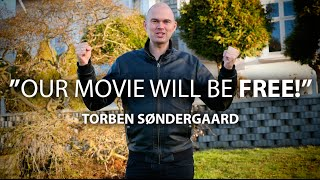 Torben Søndergaard: the movie will be free to watch!