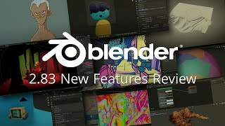 Blender 2.83 New Features in LESS than 5 minutes