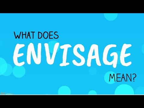 """Learn English- """"ENVISAGE"""" meaning?"""