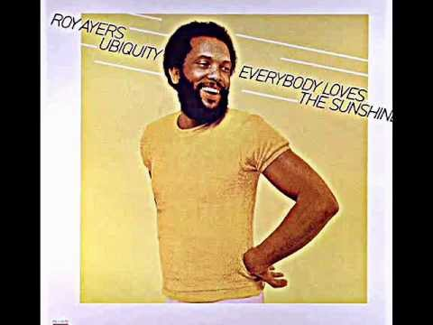 roy ayers everybody loves the sunshine - YouTube