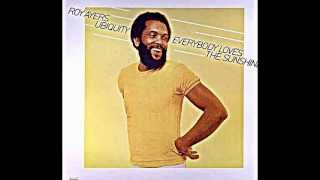 "ROY AYERS UBIQUITY. ""Everybody Loves The Sunshine"". 1976. album version."