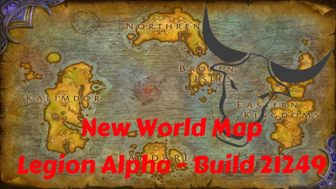 Legion World Map.New World Map Legion Alpha Build 21249 World Of Warcraft Wow