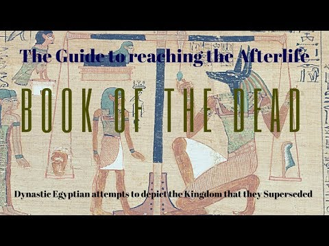 Book of the Dead: Spells, Gods and the Afterlife