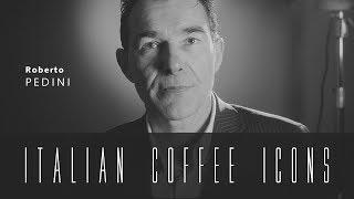 Roberto Pedini ITALIAN COFFEE ICONS