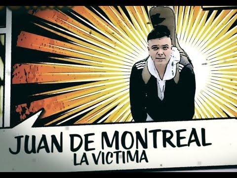 La Víctima (LIVE) - Juan de Montreal