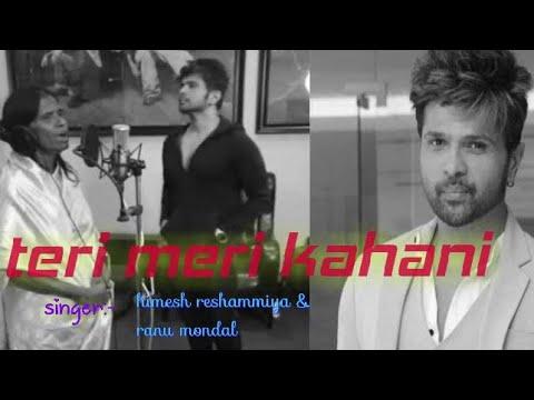 "teri-meri-kahani-""himesh-reshammiya""-with-talented-""ranu-mondal""-recorded-new-song-title"