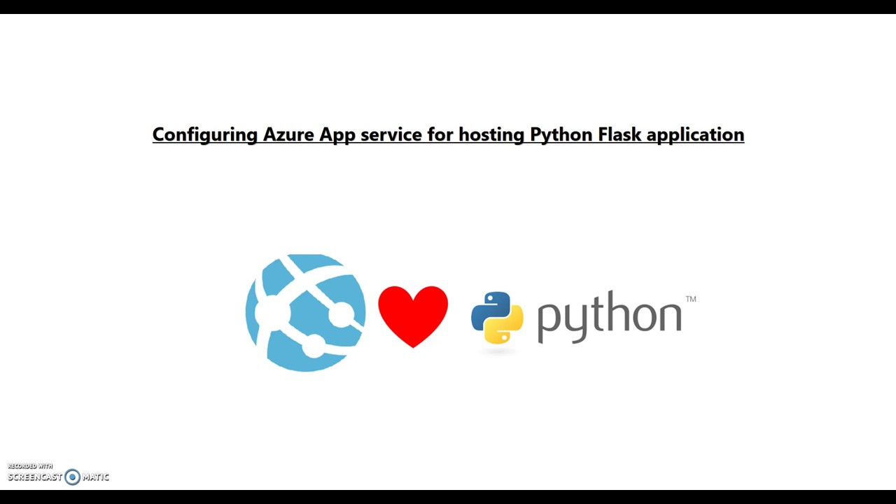 Configuring Azure App Service Web for Python Flask application using Azure  Portal and Azure CLI 2 0