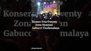 FourTwenty Zona Nyaman Konser Gabucci Tasikmalaya Tasik asik