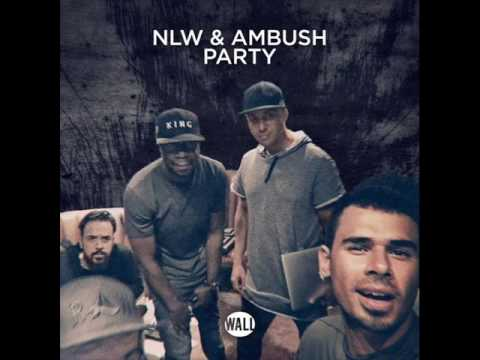 NLW & Ambush - Party (Extended Mix)