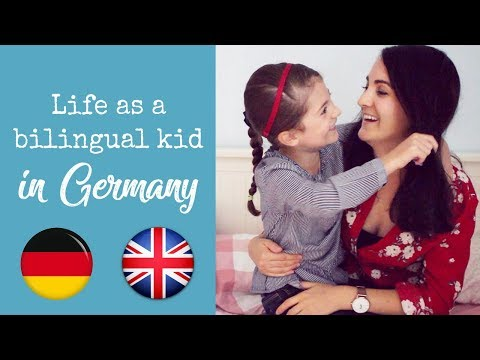 LIFE AS A BILINGUAL KID IN GERMANY
