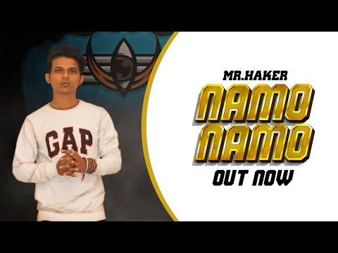 Download Lagu  Namo Namo | Mr. Haker |   2019 Mp3 Free