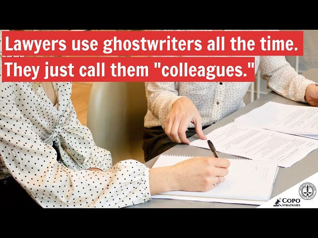 Lawyers use ghostwriters all the time. They just call them