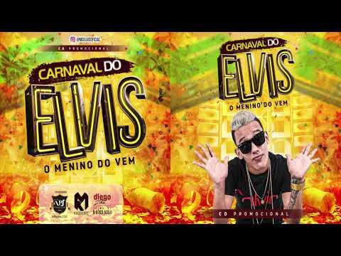 MC ELVIS - CARNAVAL DO ELVIS - CD PROMOCIONAL 2018