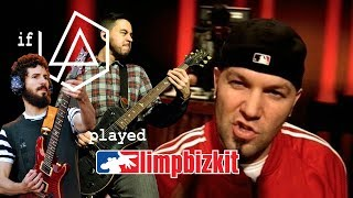 If They Played My Way Linkin Park Limp Bizkit Cover