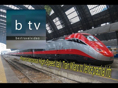 Frecciarossa Trenitalia High-Speed Italy Train Milano to Venice info.