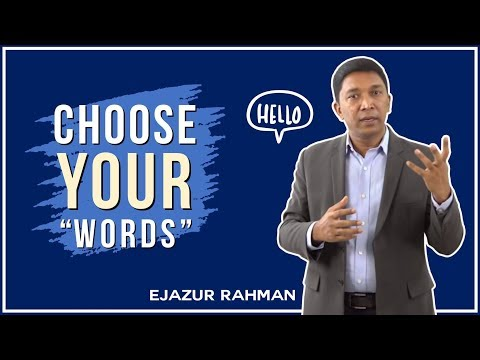 4. Choose Your Words While Communicating