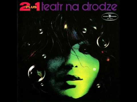 "2 PLUS 1 ""Teatr na drodze"" Full album"