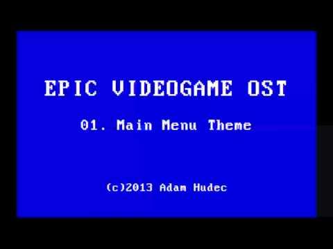 EPIC VIDEOGAME OST - 01 - Main Menu Theme