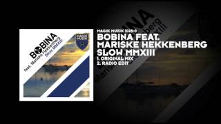 Bobina featuring Mariske Hekkenberg - Slow MMXIII