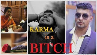 Karma is a Bitch || Waqt Badalta Hai  || Official || by Karan Ddhall.