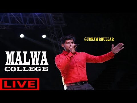 Malwa College ||(Live)||Gurnam Bhullar||New Punjabi Songs 2017||Latest Punjabi Songs 2017