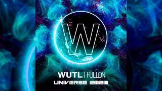 Psychotropic - Mystical Universe [ WUTL Fullon Universe 2020 - Track 3 / 9 ]