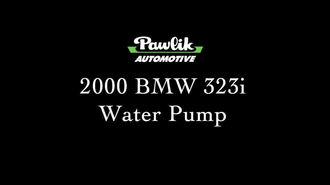 medium resolution of pawlik automotive 2000 bmw 323i water pump