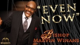 Bishop Marvin Winans Preaches New 2013 34 Even Now 34 Mother Mcclurkin 39 S Homegoing