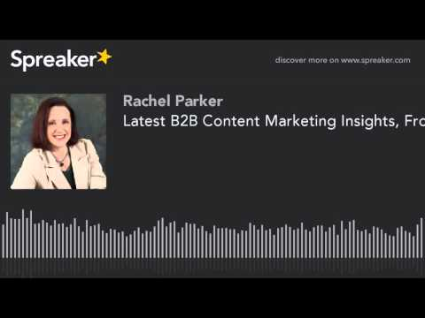 Latest B2B Content Marketing Insights, From #C2C16 (made with Spreaker)