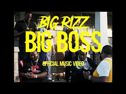 "Big Rizz ""Big Boss"" (eshackproductions - Official Music Video)"
