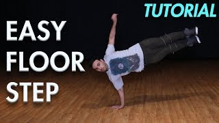 Easy Floor Step (Hip Hop Dance Moves Tutorial) | Mihran Kirakosian - Stafaband