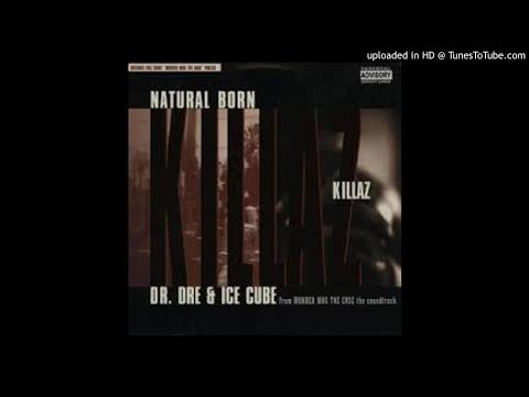 Dr Dre & Ice Cube  Natural Born Killaz With Intro