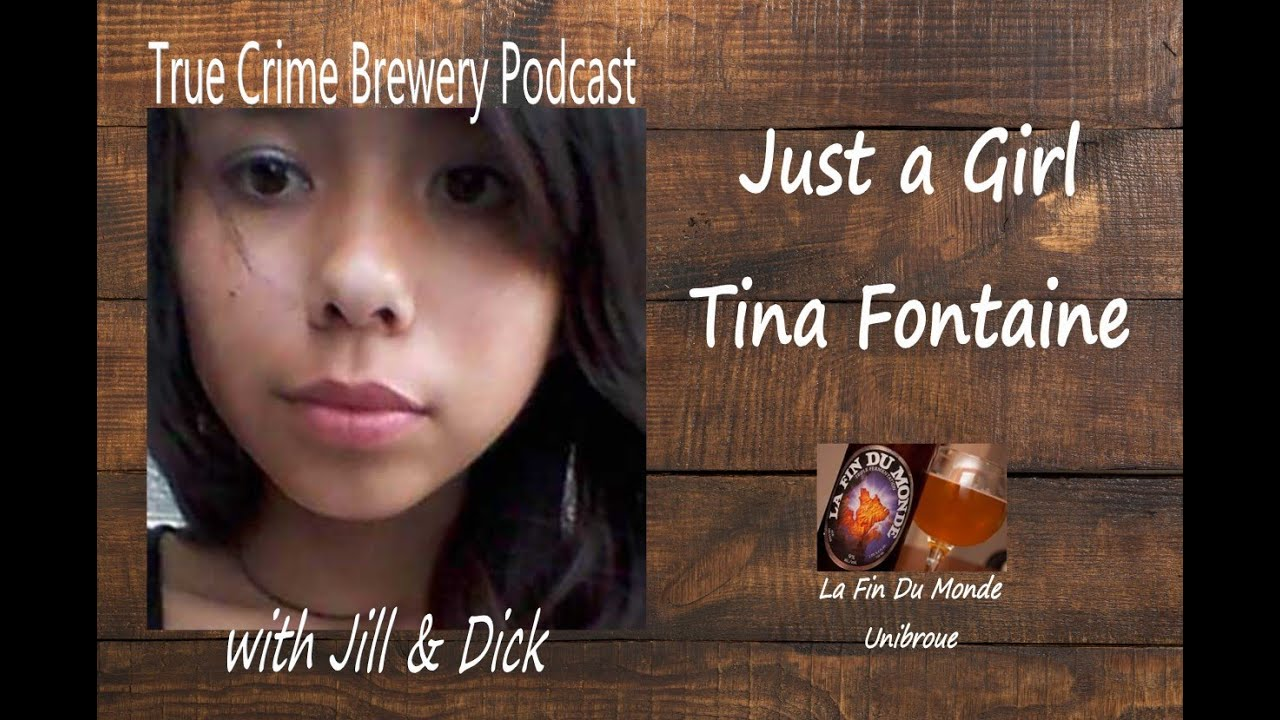 Just a Girl: The Life and Death of Tina Fontaine
