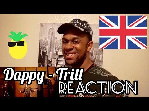 UK MUSIC SCENE REACTION | DAPPY - TRILL