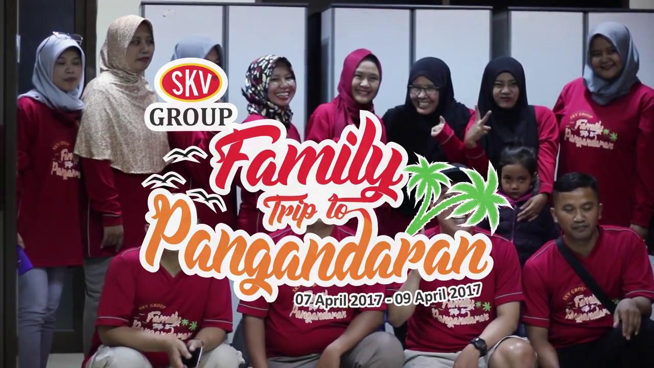 SKV Group Family Trip to Pangandaran (Versi Full)