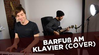 Barfuß Am Klavier - AnnenMayKantereit - Cover - Gitarre & Piano