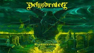 DEHYDRATED (Svk) - Resurrection [Full-length Album] Death Metal