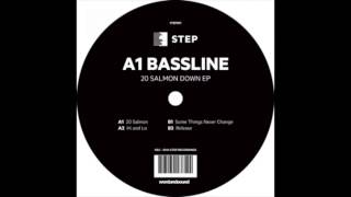 A1 Bassline - 20 Salmon Down (Original Mix)