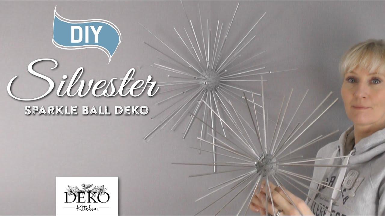 DIY: funkelnde Silvesterdeko mit großen Sparkle-Balls [How to ...