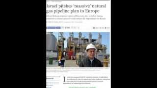 Israel Proposes Natural Gas Pipeline To EU; Would Reduce EU Dependency On Russia!