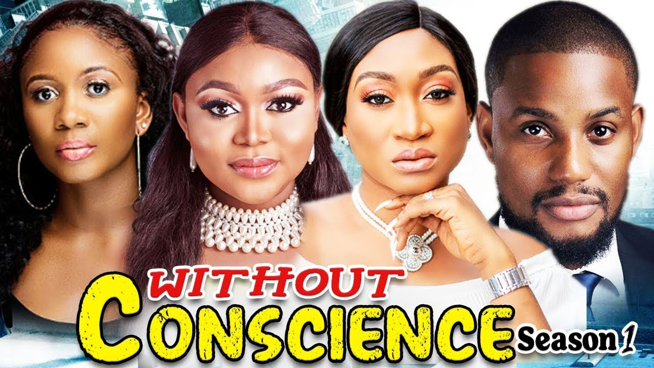 Download WITHOUT CONSCIENCE 1 / (NEW) TRENDING 2020 RECOMMENDED NIGERIAN NOLLYWOOD MOVIES