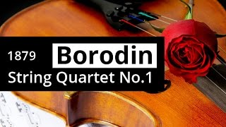 ALEXANDER BORODIN - String Quartet No 1 in A major