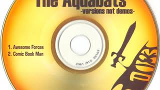 The Aquabats - Awesome Forces (demo)