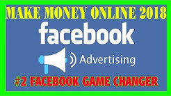 #2 How To Make Money Online Fast 2018 - FB Ads Profit Maximizer Bootcamp Facebook Game Changer