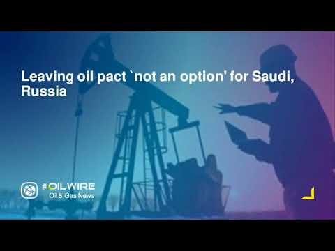 Leaving oil pact `not an option for Saudi Russia