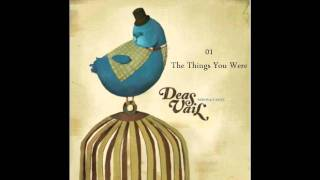 Watch Deas Vail The Things You Were video