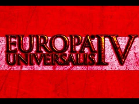 Let's Play Europa Universalis IV - Austria Reboot Ep.6 Establishing the Western Austrian State